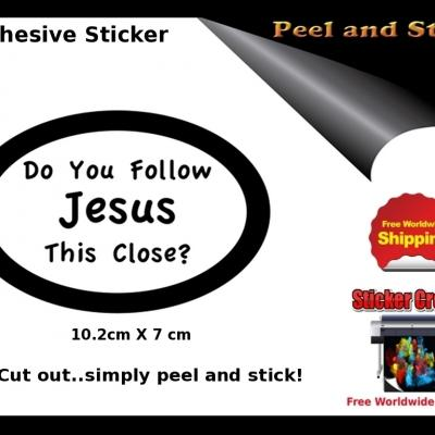V30b Do You Follow Jesus This Close Sticker