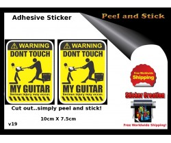 Dont touch My Guitar Adhesive Sticker v19