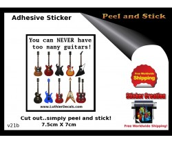 Cant have too many Guitars Adhesive Sticker v21b